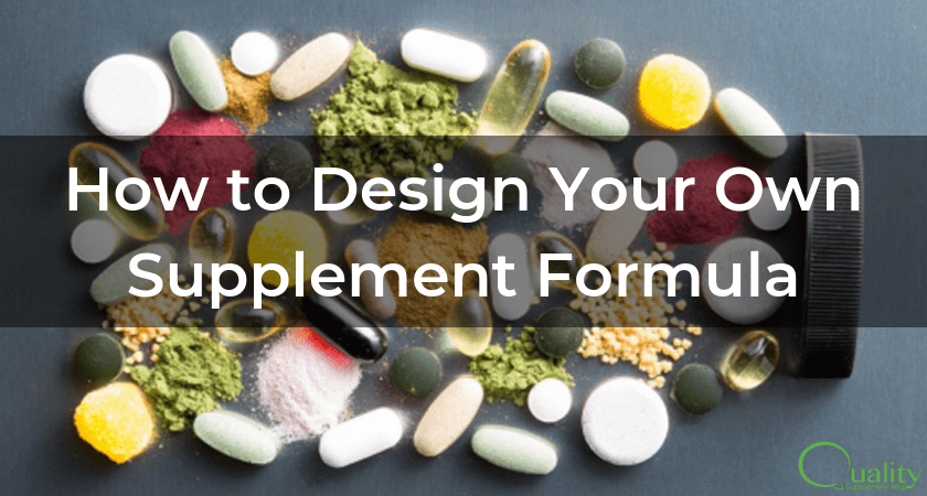 How to Design Your Own Supplement Formula