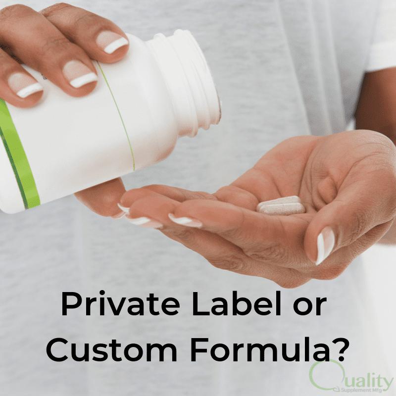 Private Label or Custom Formula