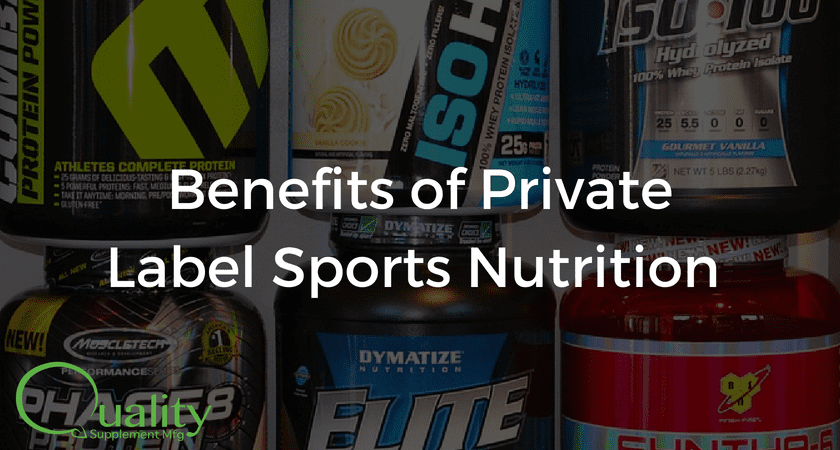 Benefits of Private Label Sports Nutrition Supplements - Quality