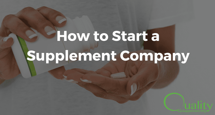 How to Start a Supplement Company