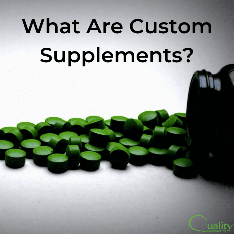 What Are Custom Supplements?