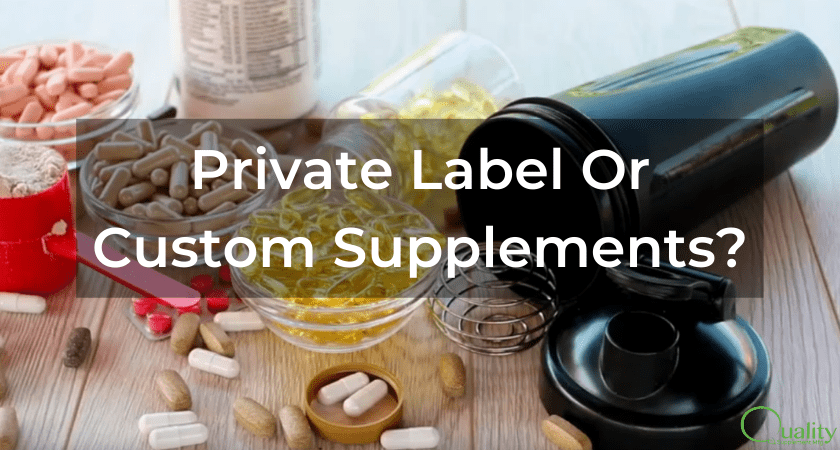 Custom or Private Label Supplements