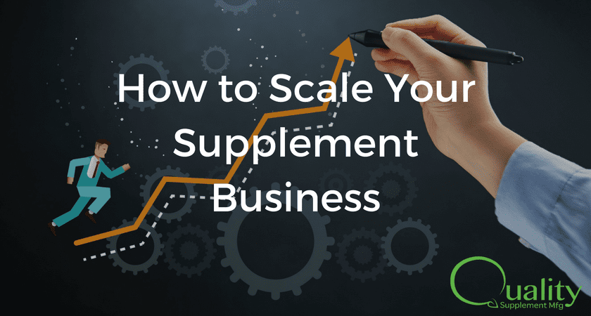 How to Scale Your Supplement Business