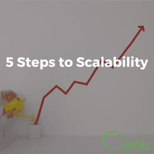 5 Steps to Scalability