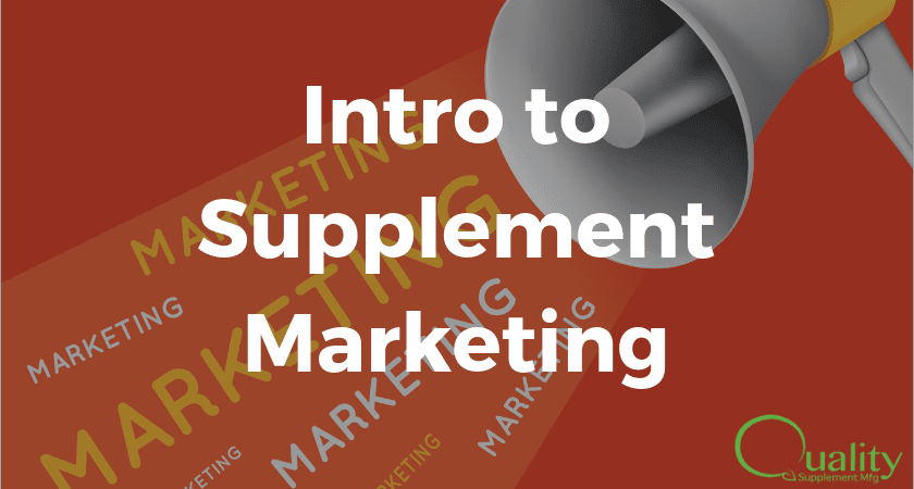 Intro to Supplement Marketing