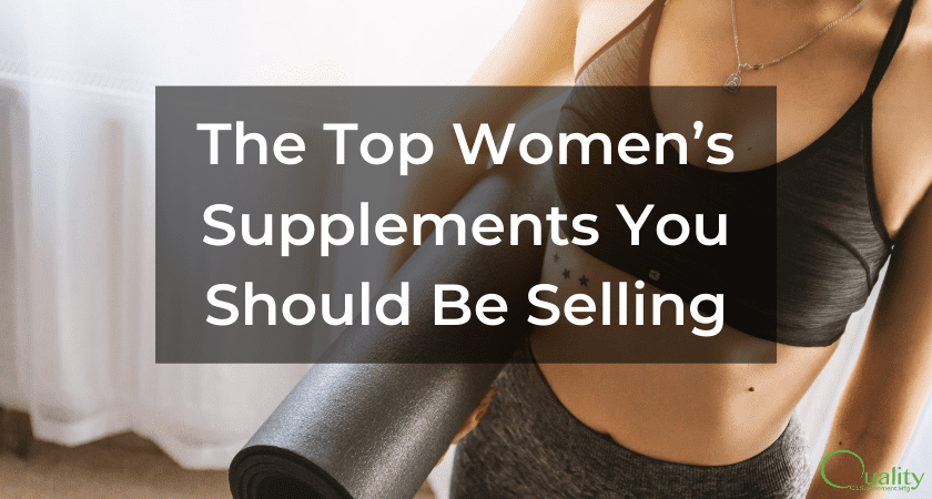 The Top Women's Supplements You Should Be Selling