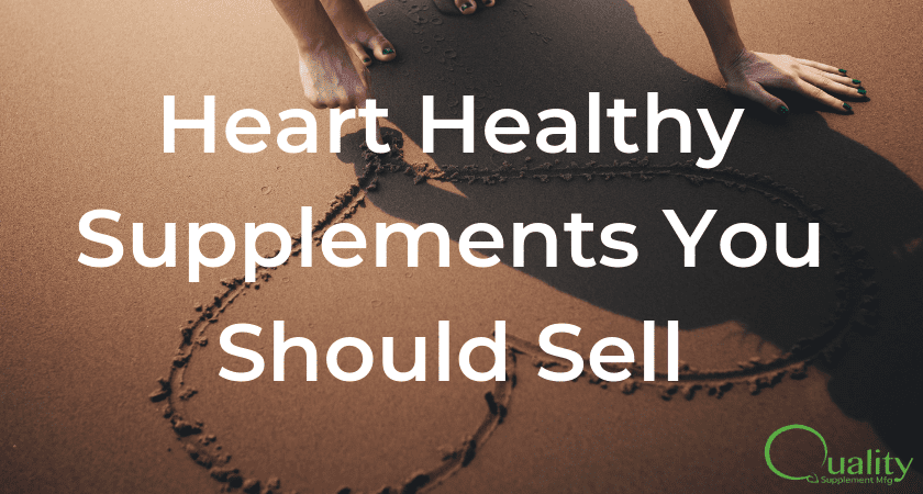 Heart Healthy Supplements You Should Sell