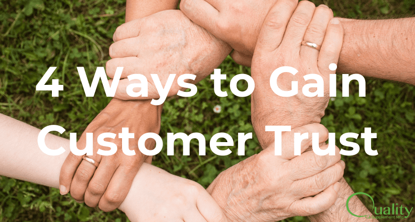 4 ways to gain customer trust