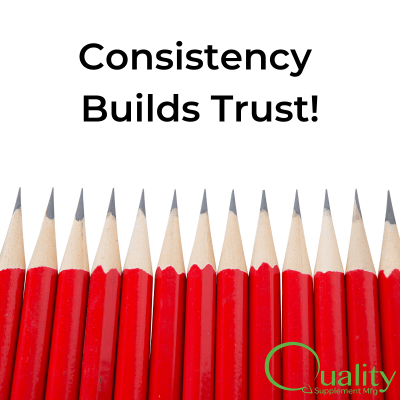 Consistency Builds Trust!