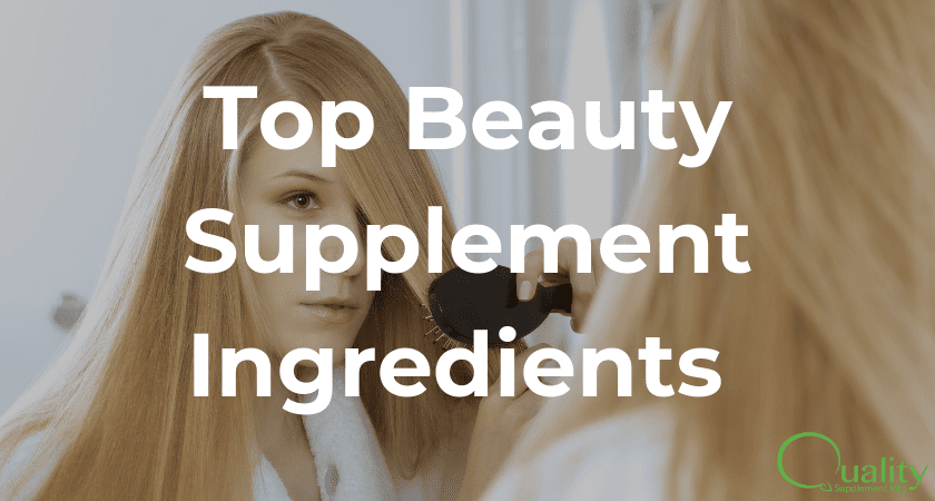 Top Beauty Supplement Ingredients on the Market