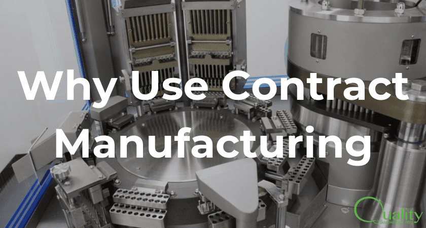 Why Use Contract Manufacturing